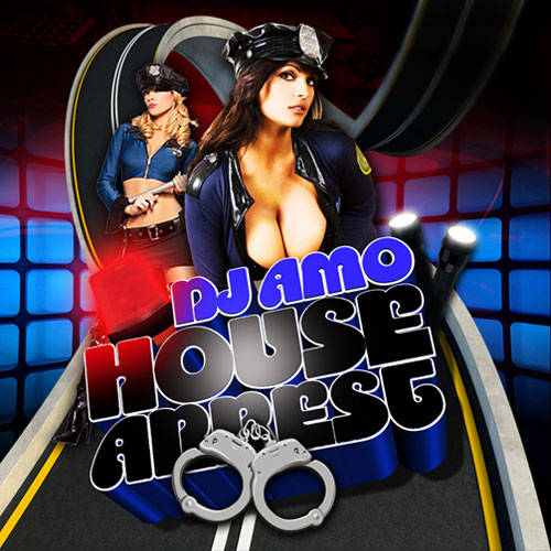 DJ Amo - House Arrest Vol. 1