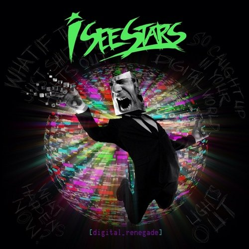 I See Stars-Digital Renegade-(2012)