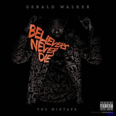 Gerald Walker - Believers Never Die  (2012)