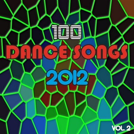 100 Dance Songs Vol. 2 (2012)