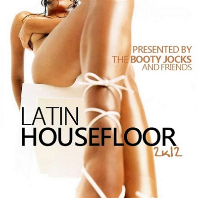 Latin Housefloor 2K12 (2012)