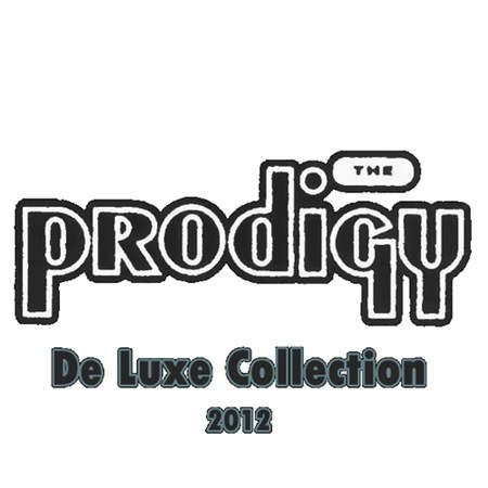 The Prodigy - De Luxe Collection (2012)
