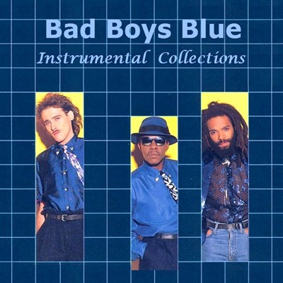 Bad Boys Blue - Instrumental Collections (2011)