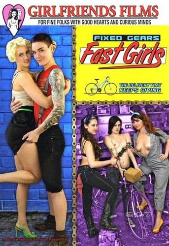 Fixed Gears Fast Girls - Girlfriends Films - (2012/DVDRip/1.36 Gb)