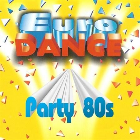 Eurodance Party 80s (2012)