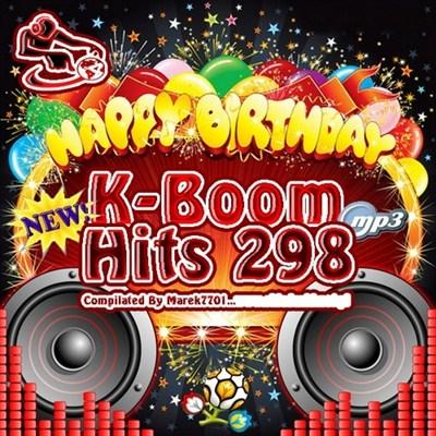K-Boom Hits 298 Birthday Edit (2012)