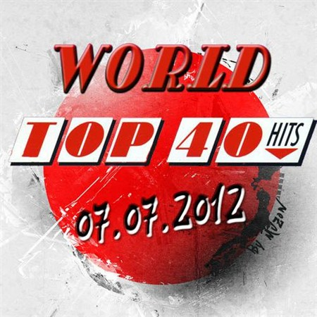 World Top 40 Singles Charts (07.07.2012)