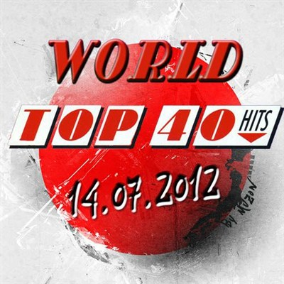 World Top 40 Singles Sharts (14.07.2012) [Multi]