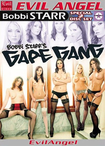 Bobbi Starr's Gape Gang - Evil Angel - (2012/DVDRip/2.74 Gb)