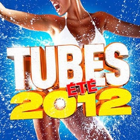 Tubes Ete (2012)