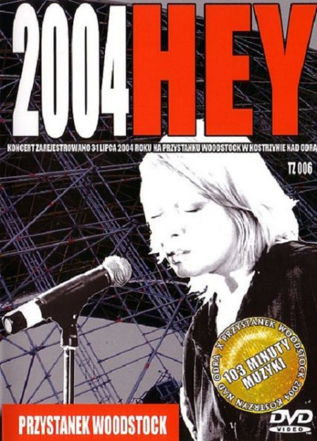 Hey - Woodstock 2004 (2004) DVD9