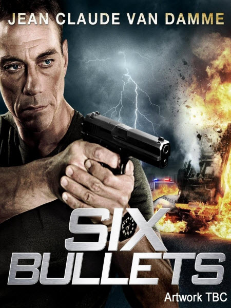 Six Bullets 2012 [TRUEFRENCH] [DVDRIP]