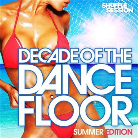 Decade of the Dancefloor - Summer Edition (2012)