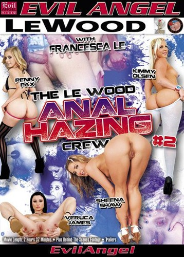 Le Wood Anal Hazing Crew 2 - Buttman Magazine Choice - (2012/DVDRip/1.32 Gb)