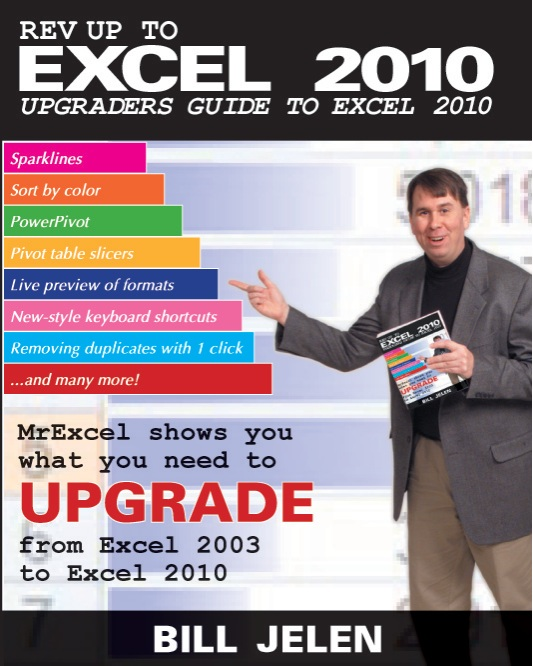 Rev Up to Excel 2010: Upgraders Guide to Excel 2010, 2nd Edition