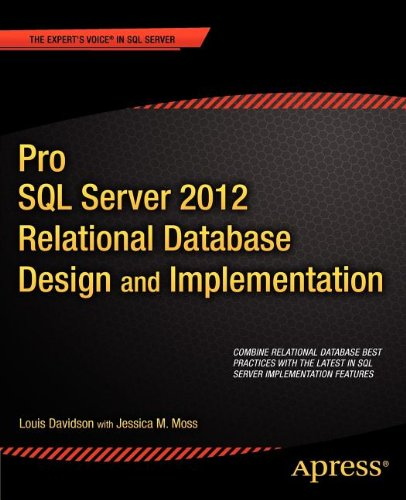 Pro SQL Server 2012 Relational Database Design and Implementation (TRUE PDF)