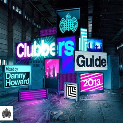 Ministry of Sound: Clubbers Guiide 2013 Mixed by Danny Howard (2 CD) (2013)