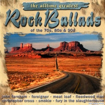 The Alltime Greatest (Rock Ballads) - Vol. 01 (2 CD) (2000)