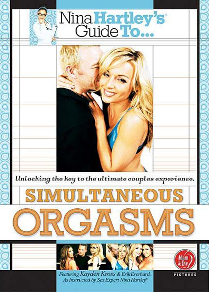 Nina Hartleys Guide To Simultaneous Orgasms