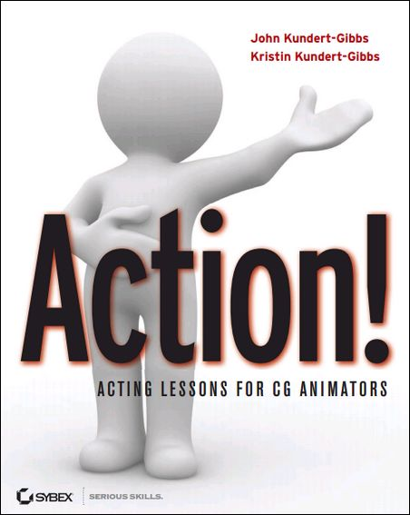 Action! - Acting Lessons for CG Animators