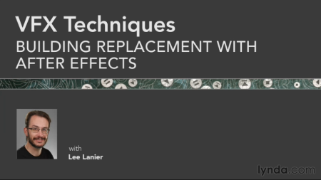 Lynda Training - VFX Techniques - Building Replacement with After Effects
